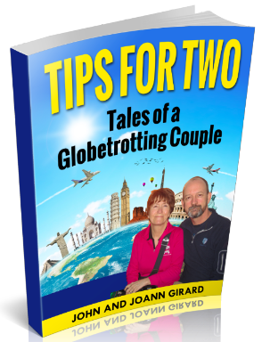 Tips for Two: Tales of a Globetrotting Couple